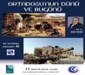 Tarih Bölümü Konferansları - 40 [Ortadoğu'nun Dünü ve Bugünü]