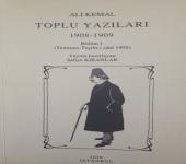 Ali Kemal Toplu Yazıları 1908-1909
