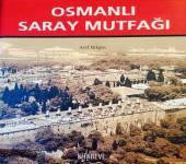 Osmanlı Saray Mutfağı