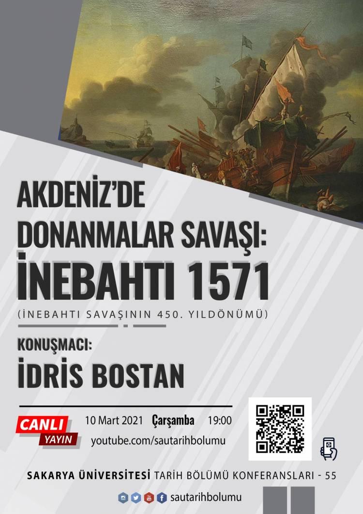 Tarih Bölümü Konferansları - 55 [Prof. Dr. İdris Bostan]