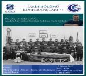 Tarih Bölümü Konferansları - 44 [Doç. Dr. Sedat Bingöl]